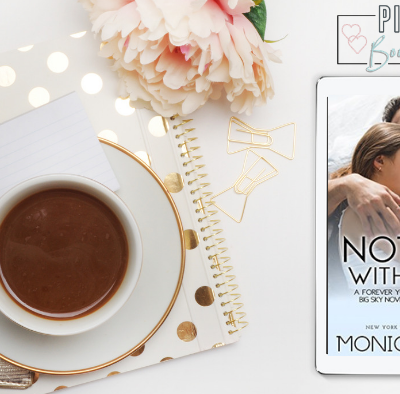 Nothing Without You: A Forever Yours/Big Sky Novella