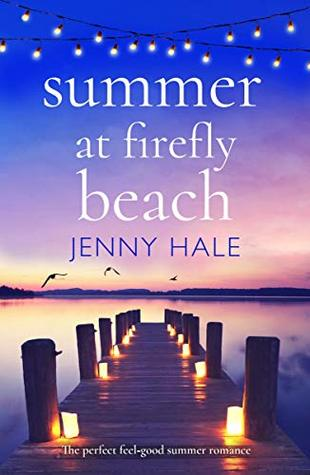 Summer at Firefly Beach – Jenny Hale – A Book Review